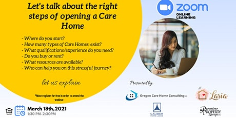 Free Info Session: Let's Talk About The Right  Steps of Opening a Care Home tickets