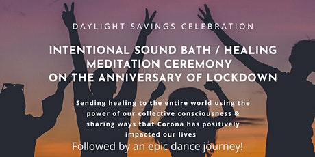 DAYLIGHT SAVINGS CELEBRATION & WORLD HEALING MEDITATION tickets