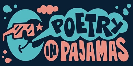 Poetry in Pajamas tickets