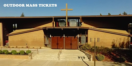 Holy Family SUNDAY OUTDOOR Overflow Mass Tickets tickets