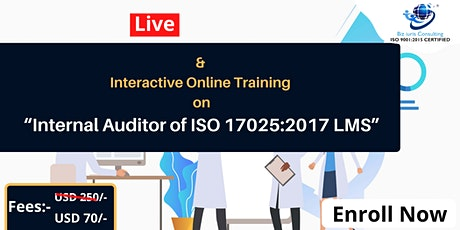 CERTIFIED INTERNAL AUDITOR OF ISO 17025:2017 & LABORATORY MANAGEMENT SYSTEM tickets
