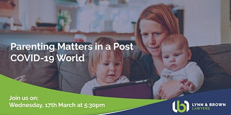 Parenting Matters in a Post COVID-19 World tickets