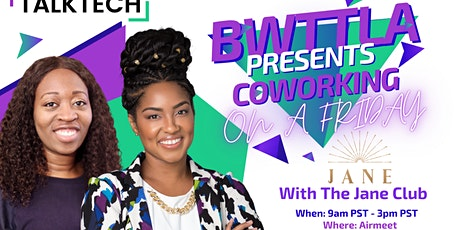 Copy of Talk Tech Assoc. Presents: Coworking on a Friday tickets