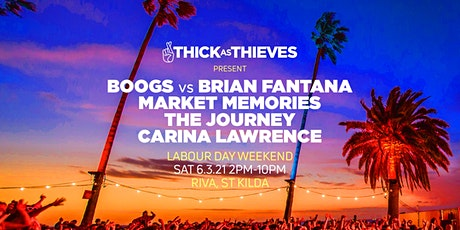 Thick As Thieves Foreshore Party feat: BOOGS Vs BRIAN FANTANA & more tickets