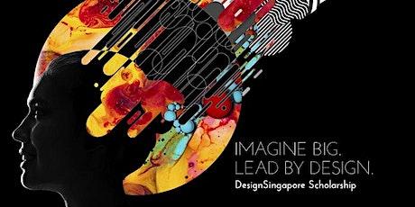 DesignSingapore Scholarship Briefing 2021 tickets
