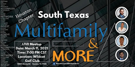 South Texas Multifamily & More-Houston Chapter Live Networking Event tickets