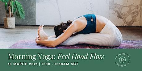 Morning Yoga: Feel Good Flow tickets