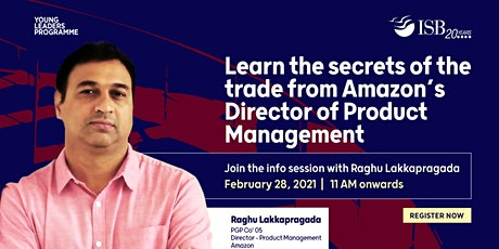 Interact with Raghu Lakkapragada, Director - Product Management, Amazon tickets