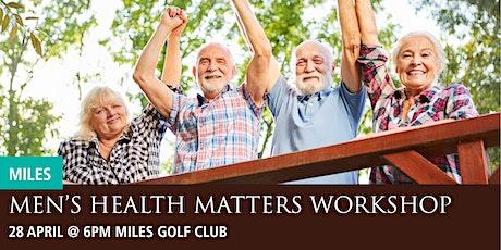 Miles Men's Health Matters Workshop tickets