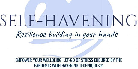 EMPOWER YOUR WELLBEING: LET-GO OF STRESS ENDURED BY THE PANDEMIC tickets