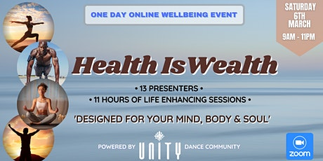 Health Is Wealth - FREE ONLINE WELLBEING EVENT tickets