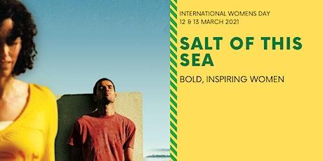 Salt of This Sea   Director: Annemarie Jacir tickets