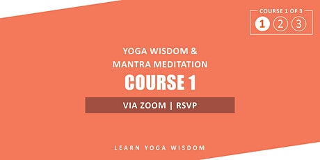 Yoga Wisdom & Mantra Meditation Online Study Course tickets