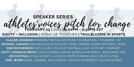 Athletes' Voices | Pitch for Change | EQUITY + INCLUSION TRAILBLAZERS tickets