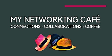 Tuesday Networking and LinkedIn Posting Extravaganza  @MyNetworkingCafe tickets