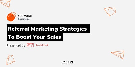 Referral Marketing Strategies To Boost Your Sales tickets