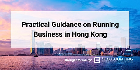 Practical Guidance On Running Business In Hong Kong tickets