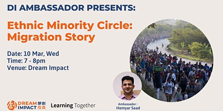 Ethnic Minority Circle: Migration Story tickets