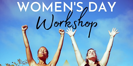 Special Women's Day Workshop For Self-Love, Empowerment and Transformation tickets