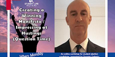 Creating a Winning Manifesto / Impressing at Hustings tickets