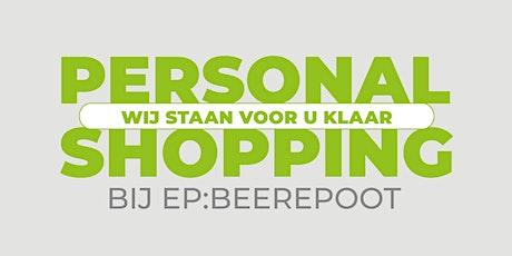 Personal shopping bij EP:Beerepoot Hoorn (1e etage) tickets