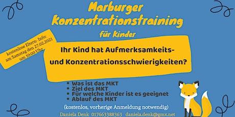 Marburger Konzentrationstraining  für  Kinder - KOSTENLOSE ELTERN- INFO Tickets