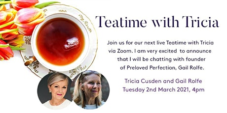 Teatime with Tricia - Gail Rolfe, Fashion Journalist &  Preloved Perfection tickets