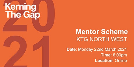 Kerning The Gap: North West Mentor Matching tickets