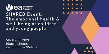 SHARED: The emotional health and well-being of children and young people tickets