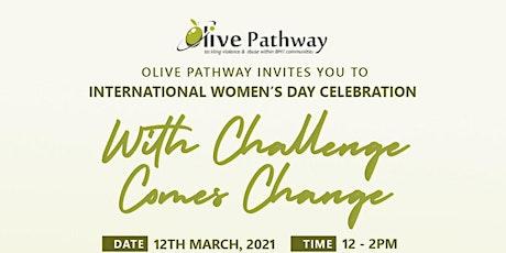 Olive Pathway International Women's Day #IWD #ChoosetoChallenge tickets