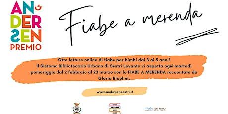 FIABE A MERENDA - IO E TE biglietti