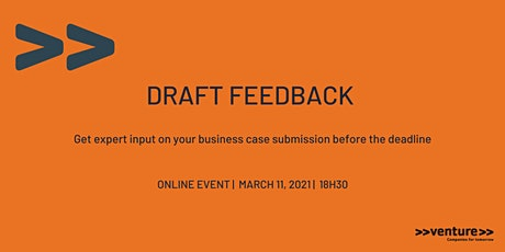 >>venture>> Draft Feedback 2 tickets