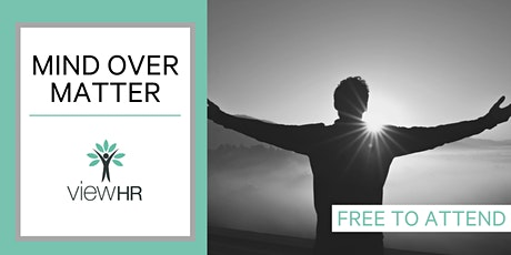 Mind Over Matter | Mental Health and Wellbeing Session tickets