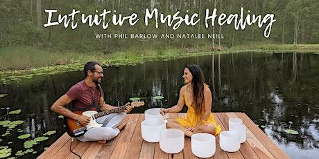 Phil Barlow & Natalee Neill - Intuitive Music Healing tickets