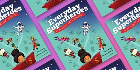 Virtual Story Time with Erin Twamley: Everyday STEM Superheroes tickets