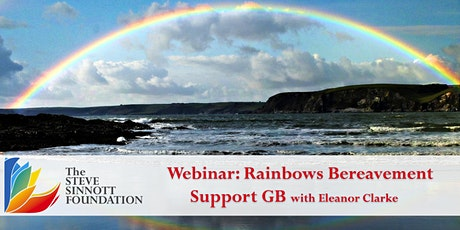 Rainbows Bereavement Support GB  - Life Long Learning Webinar Series tickets
