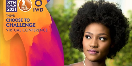 African Hair Summit - IWD Virtual Conference tickets
