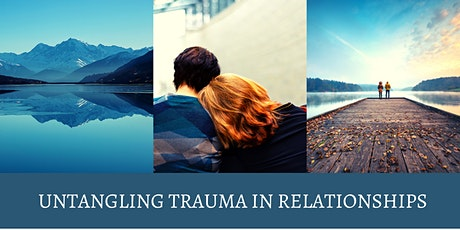 Untangling Trauma in Relationships tickets