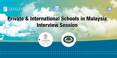 Private & International Schools in Malaysia Interview Session tickets