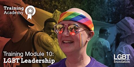 Training Academy: LGBT Leadership: Module 10 tickets