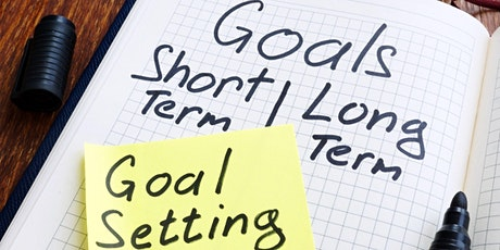 Learn The Secret To Achieving  Any  Goal You Want : Smart Goal Setting tickets