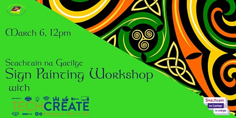 Sign Painting Workshop for Seachtain na Gaeilge tickets