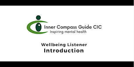 Introduction - Wellbeing Listener (March) tickets