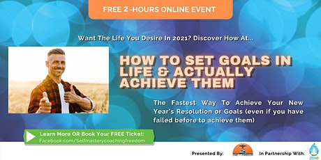"Free 2-Hours Online Event: ""How to make 2021 your greatest year"" - 10 March tickets"