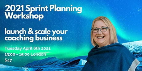 Online Coaching Business 2021 - 90 Day Sprint Planning Workshop tickets