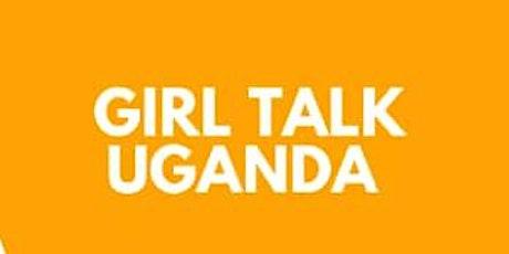 GIRL TALK UGANDA tickets