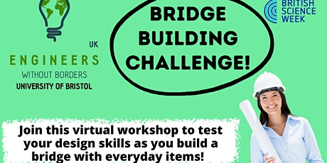 Engineers Without Borders Bristol - Bridge Design challenge tickets