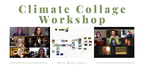Understanding the science of climate change: Climate Collage tickets