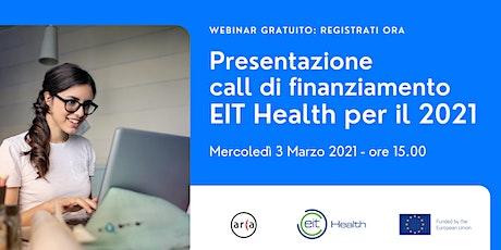 Webinar gratuito: Presentazione call di finanziamento Eit Health 2021 biglietti