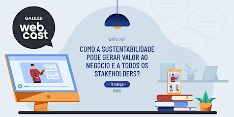 Webcast: Como a sustentabilidade pode gerar valor ao negócio? ingressos